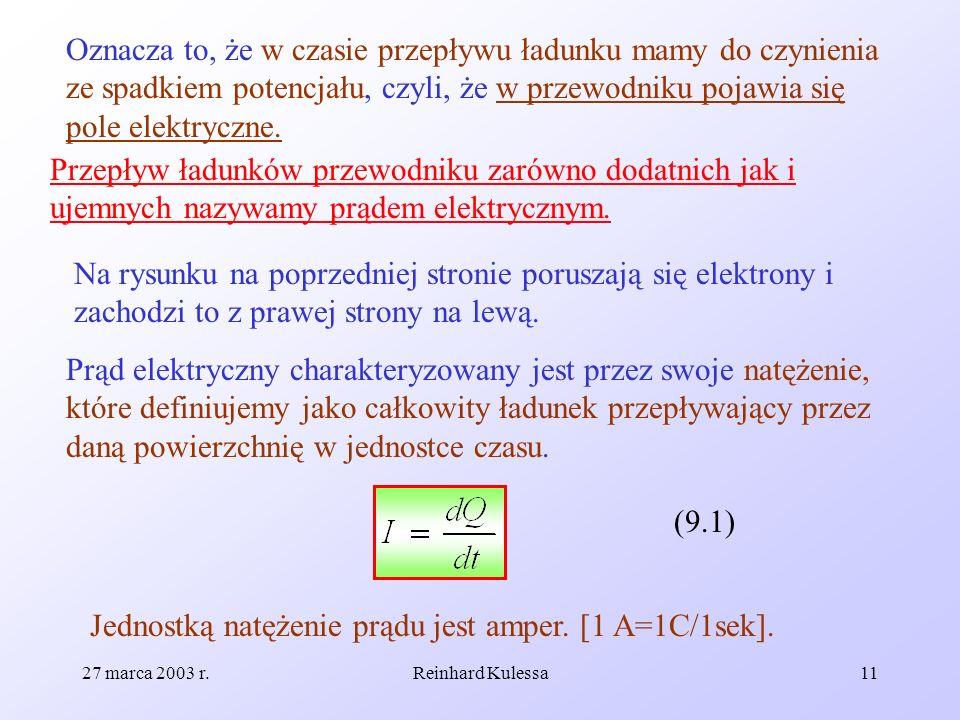 Jednostką natężenie prądu jest amper. [1 A=1C/1sek].
